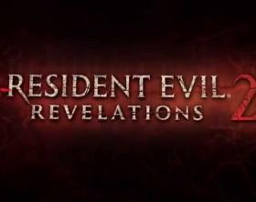 Resident Evil Revelations 2 Game Trailer